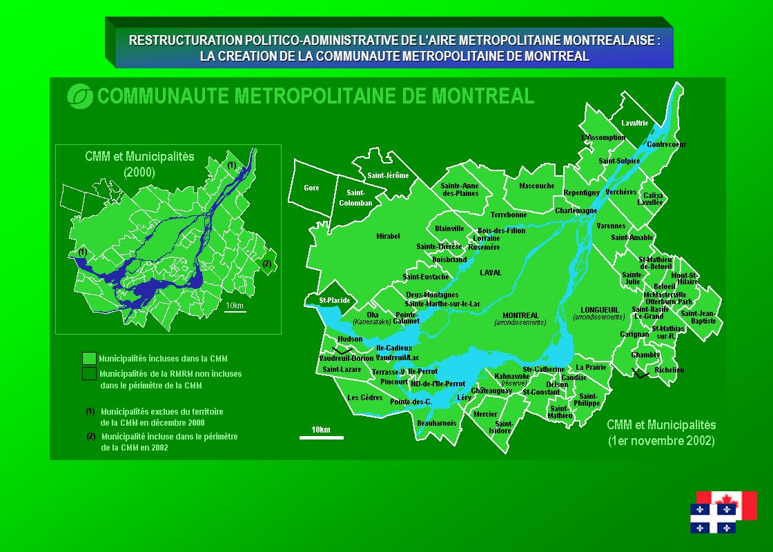 LA CREATION DE LA COMMUNAUTE METROPOLITAINE DE MONTREAL