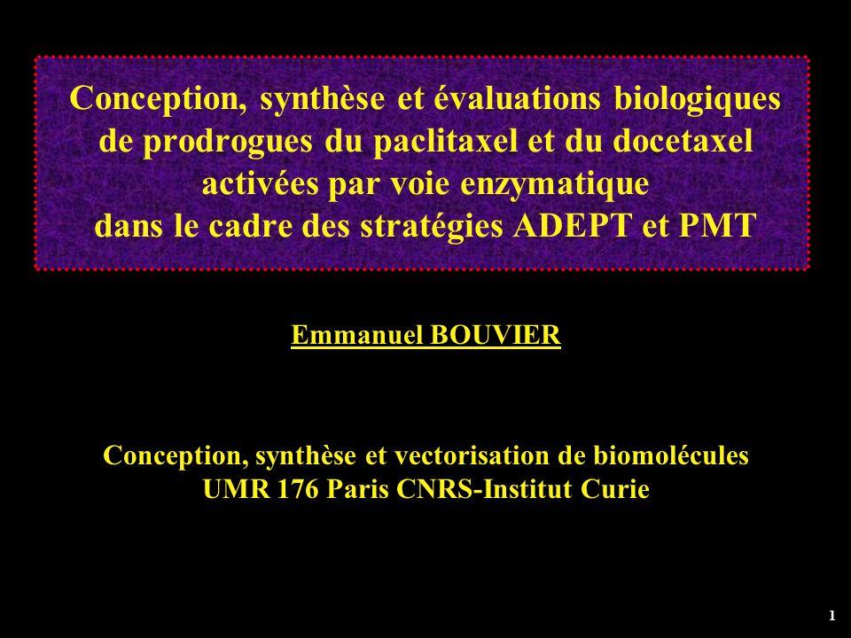 Conception, synthèse et évaluations biologiques de prodrogues du paclitaxel et du docetaxel activées par voie enzymatique dans le cadre des stratégies ADEPT et PMT