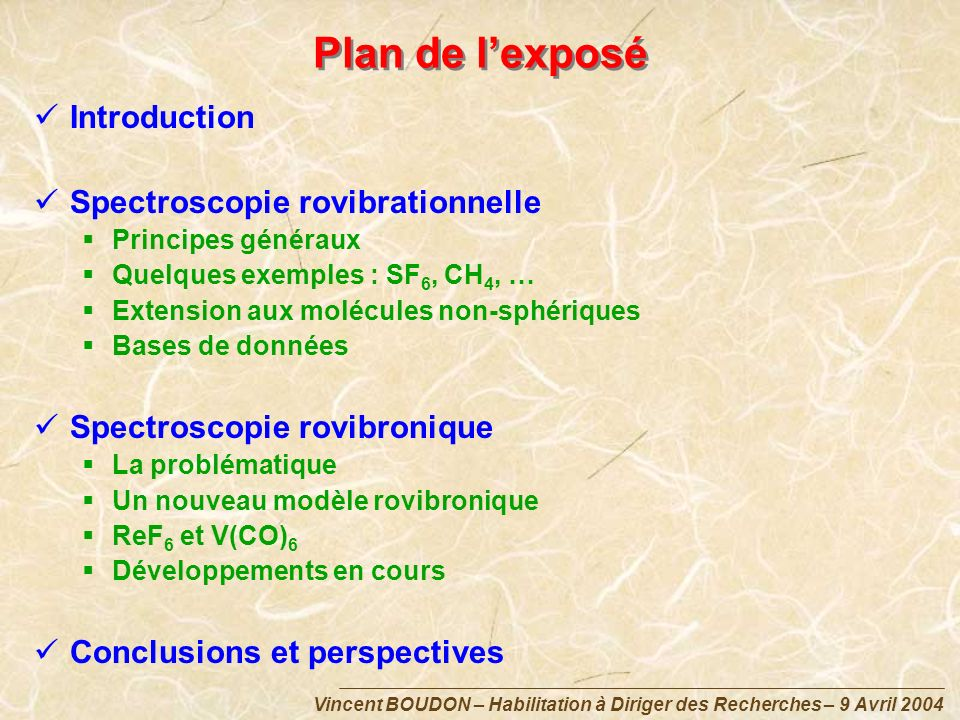 Plan de l'exposé Introduction Spectroscopie rovibrationnelle