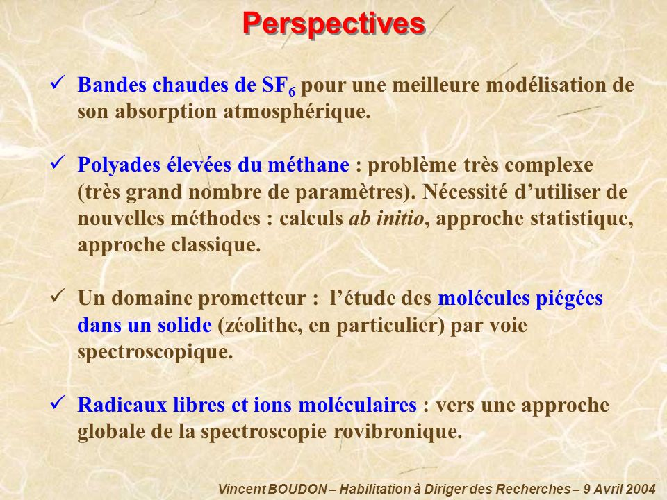 Perspectives Bandes chaudes de SF6 pour une meilleure modélisation de son absorption atmosphérique.
