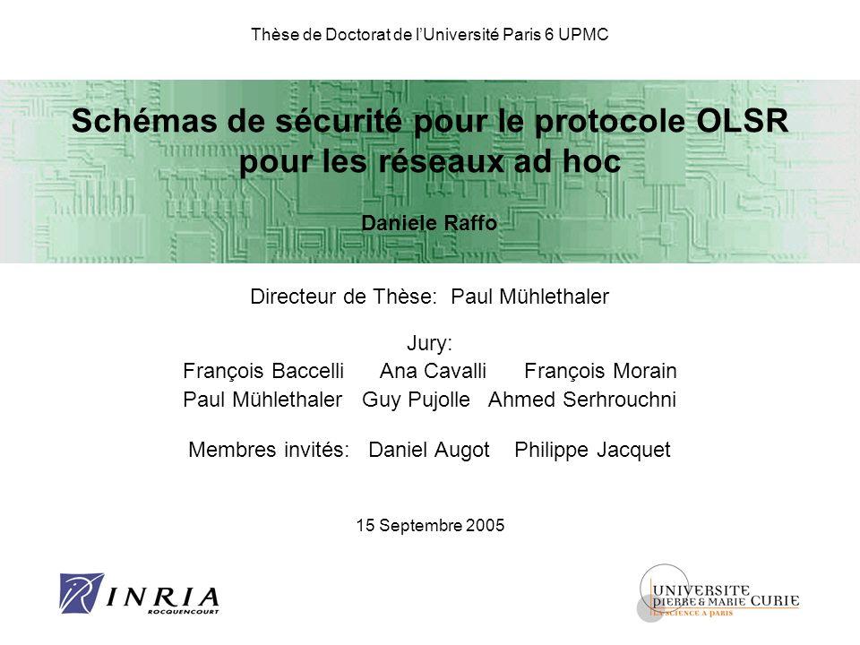 Schémas de sécurité pour le protocole OLSR pour les réseaux ad hoc