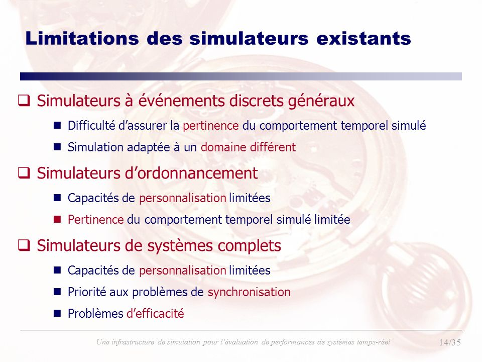Limitations des simulateurs existants