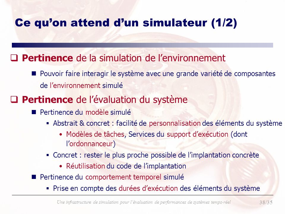 Ce qu'on attend d'un simulateur (1/2)