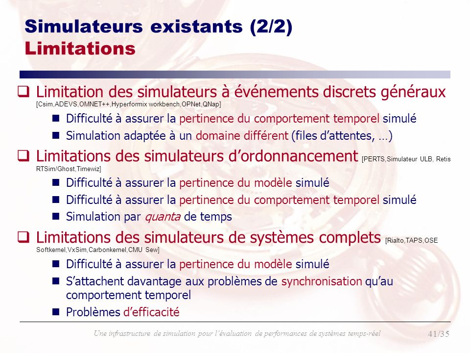 Simulateurs existants (2/2) Limitations