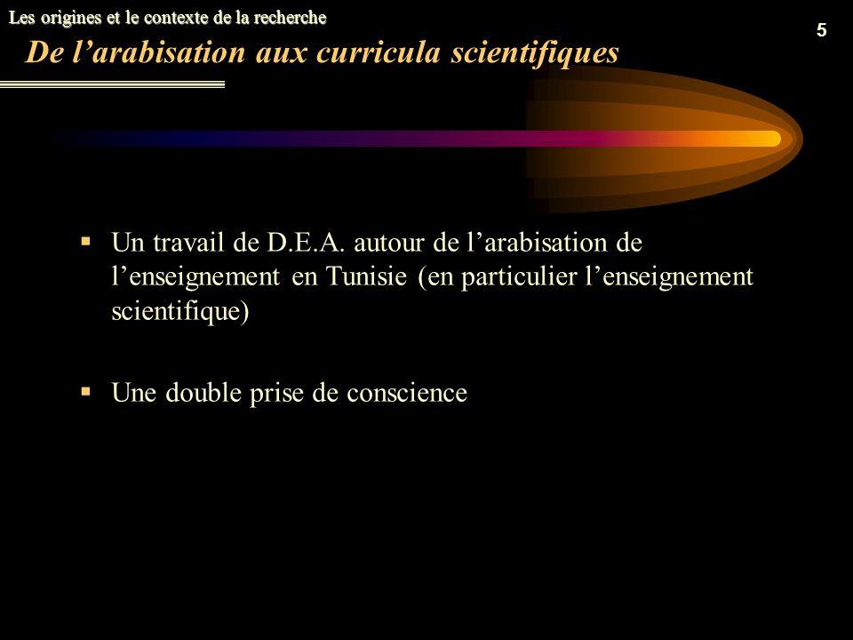 De l'arabisation aux curricula scientifiques