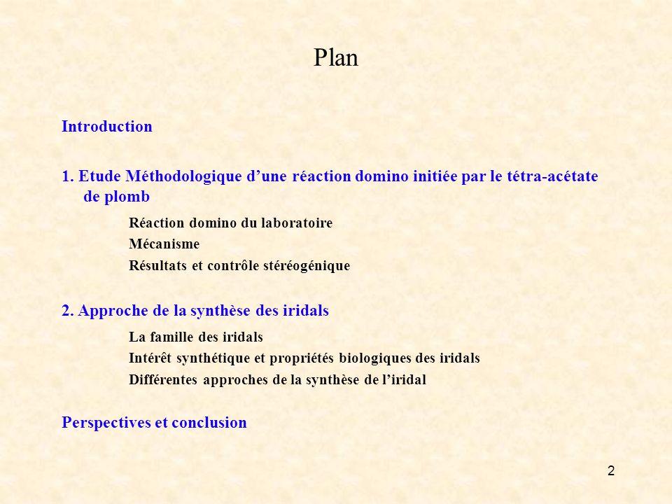Plan Réaction domino du laboratoire La famille des iridals