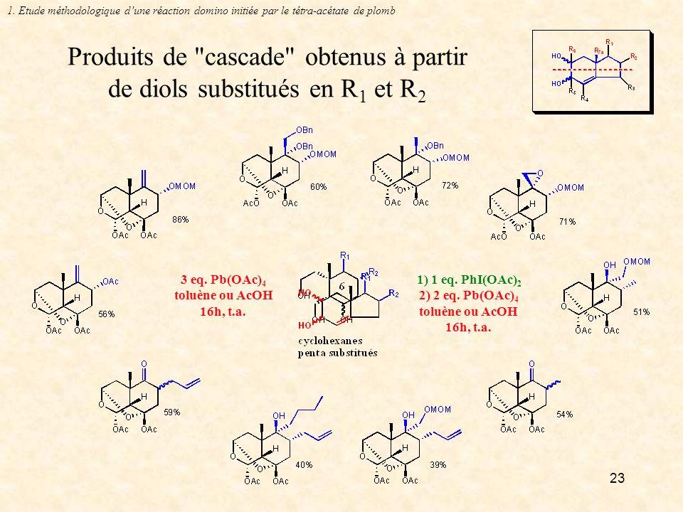 Produits de cascade obtenus à partir de diols substitués en R1 et R2