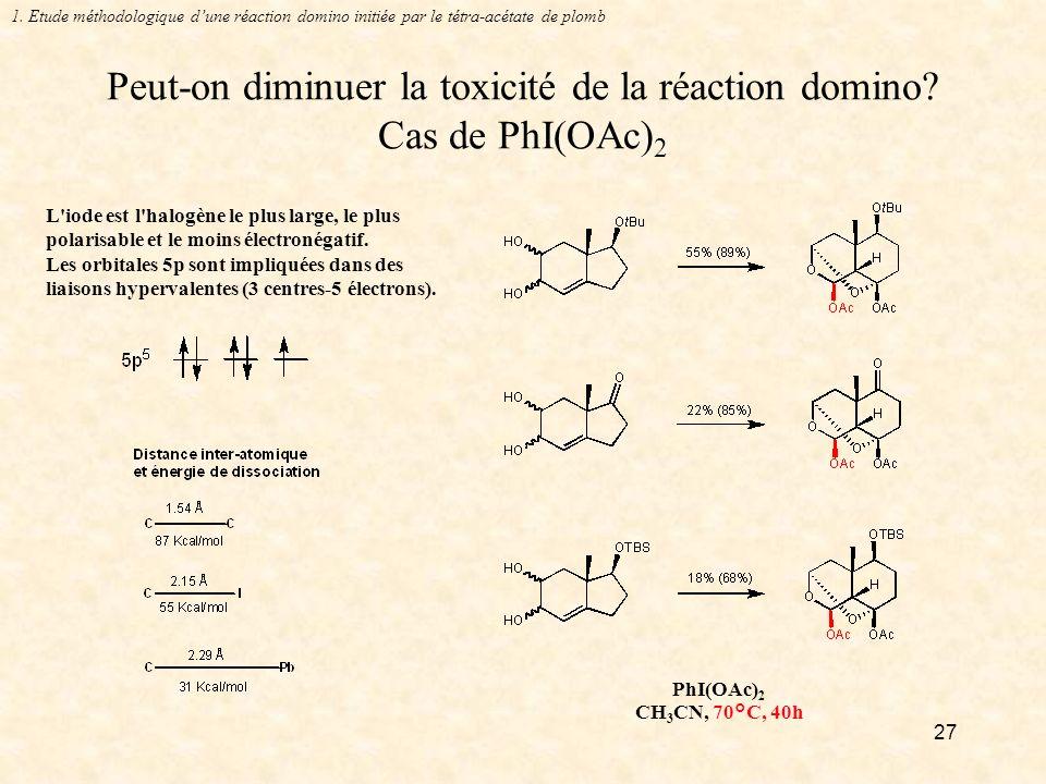 Peut-on diminuer la toxicité de la réaction domino Cas de PhI(OAc)2