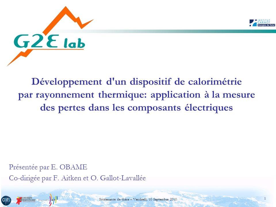 Présentée par E. OBAME Co-dirigée par F. Aitken et O. Gallot-Lavallée