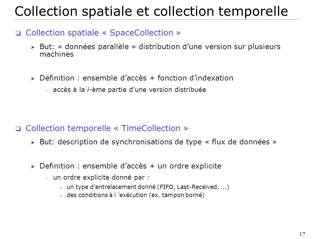 Collection spatiale et collection temporelle