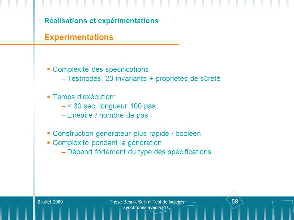 Réalisations et expérimentations Experimentations