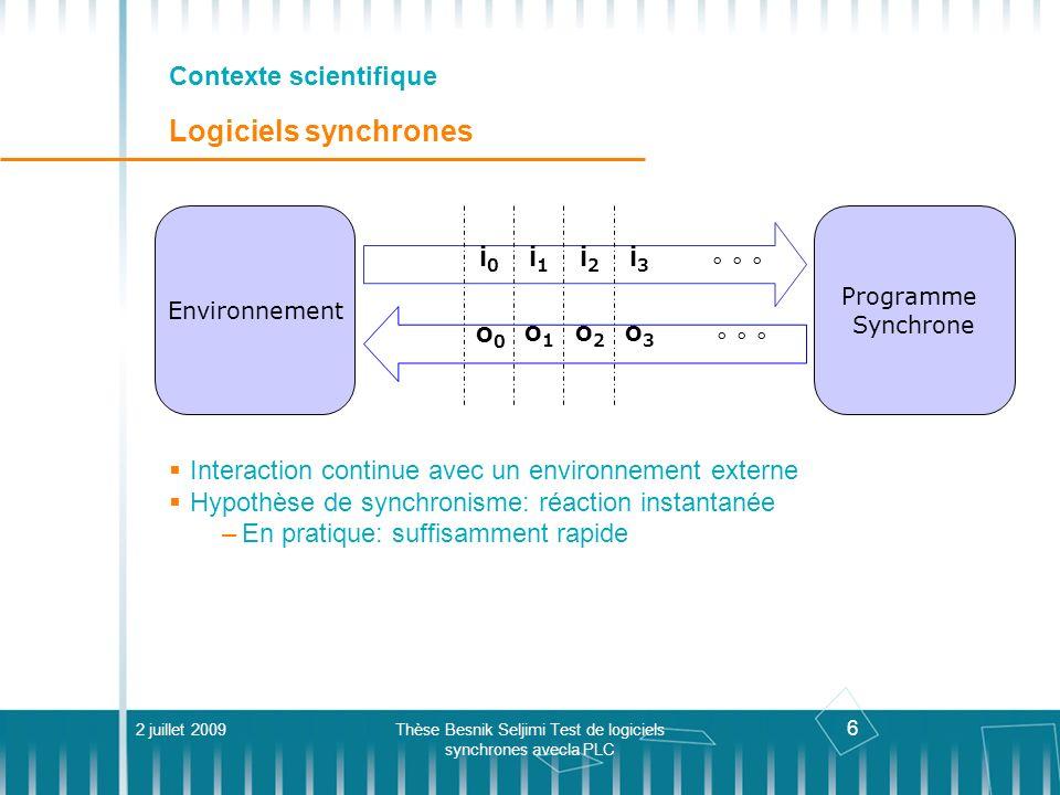 Contexte scientifique Logiciels synchrones