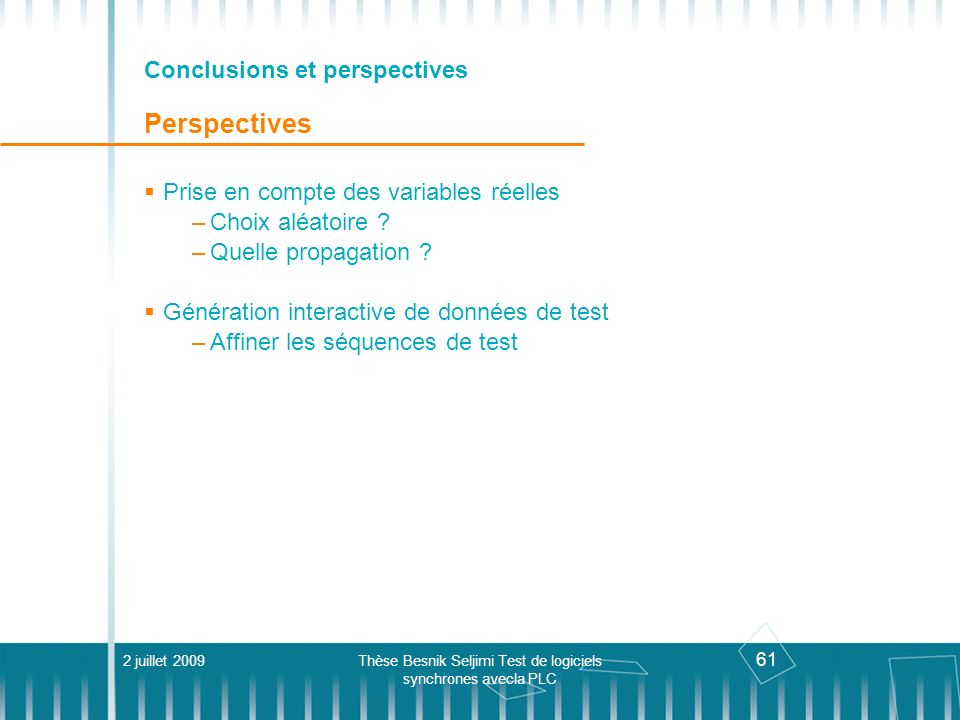 Conclusions et perspectives Perspectives