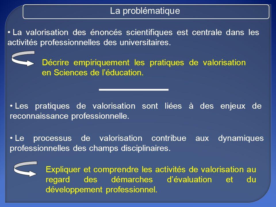 La problématique La valorisation des énoncés scientifiques est centrale dans les activités professionnelles des universitaires.