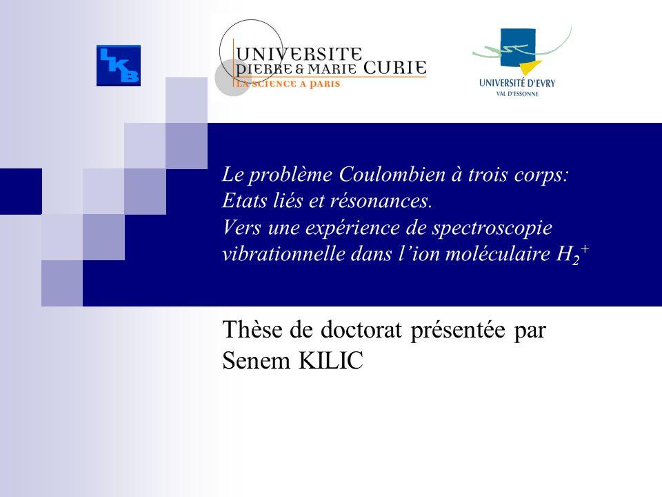 Thèse de doctorat présentée par Senem KILIC