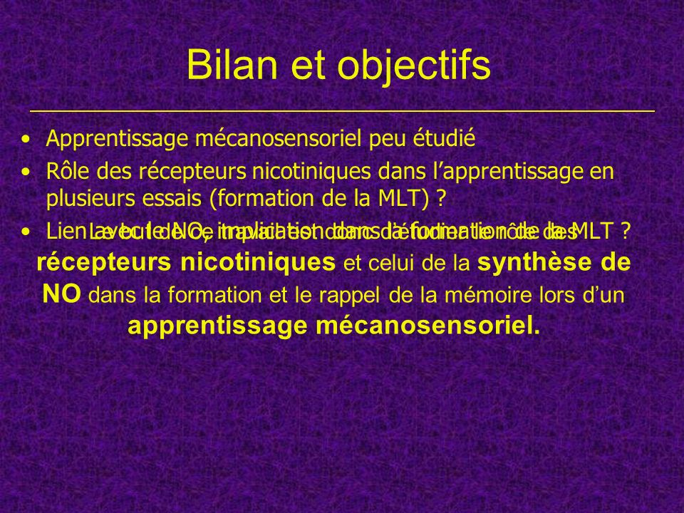 Bilan et objectifs Apprentissage mécanosensoriel peu étudié
