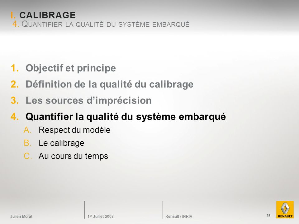 4. Quantifier la qualité du système embarqué