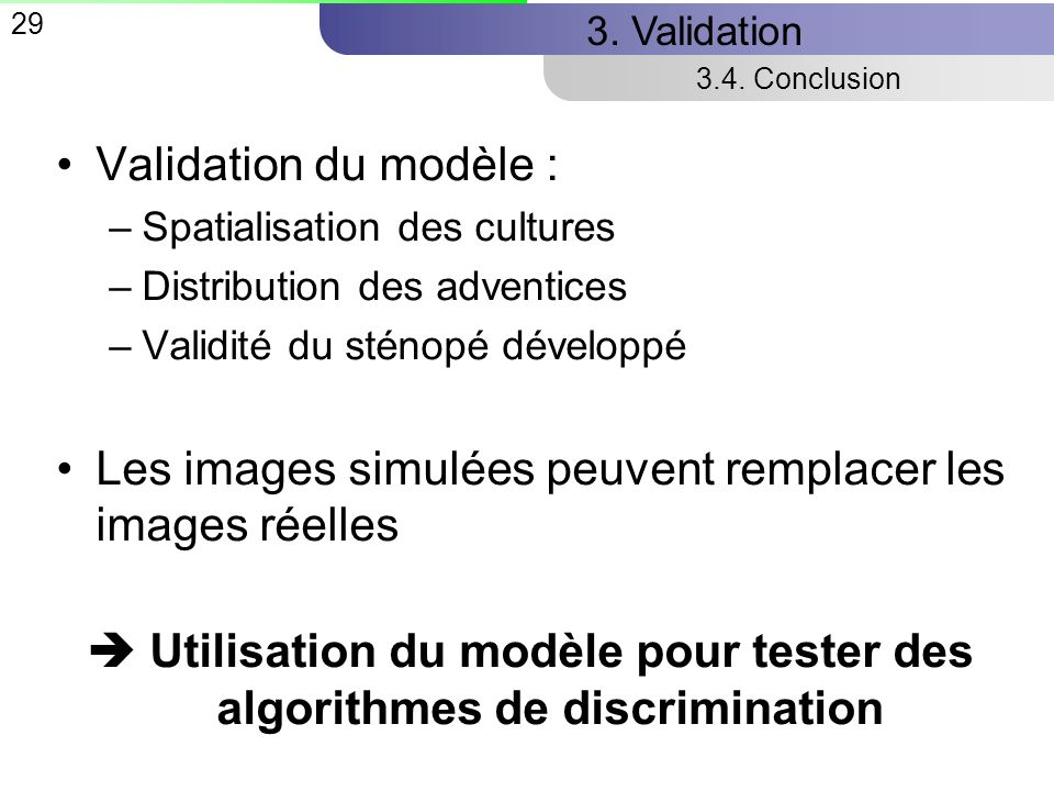  Utilisation du modèle pour tester des algorithmes de discrimination