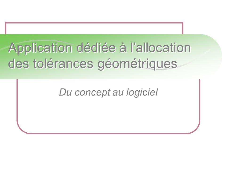 Application dédiée à l'allocation des tolérances géométriques