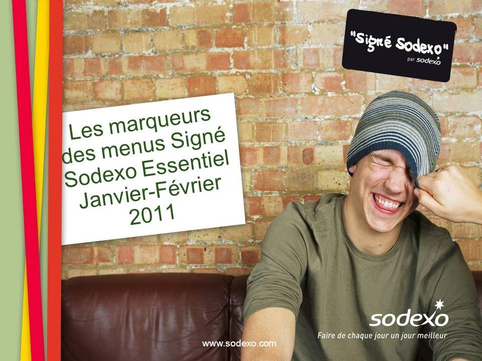 Les marqueurs des menus Signé Sodexo Essentiel Janvier-Février 2011