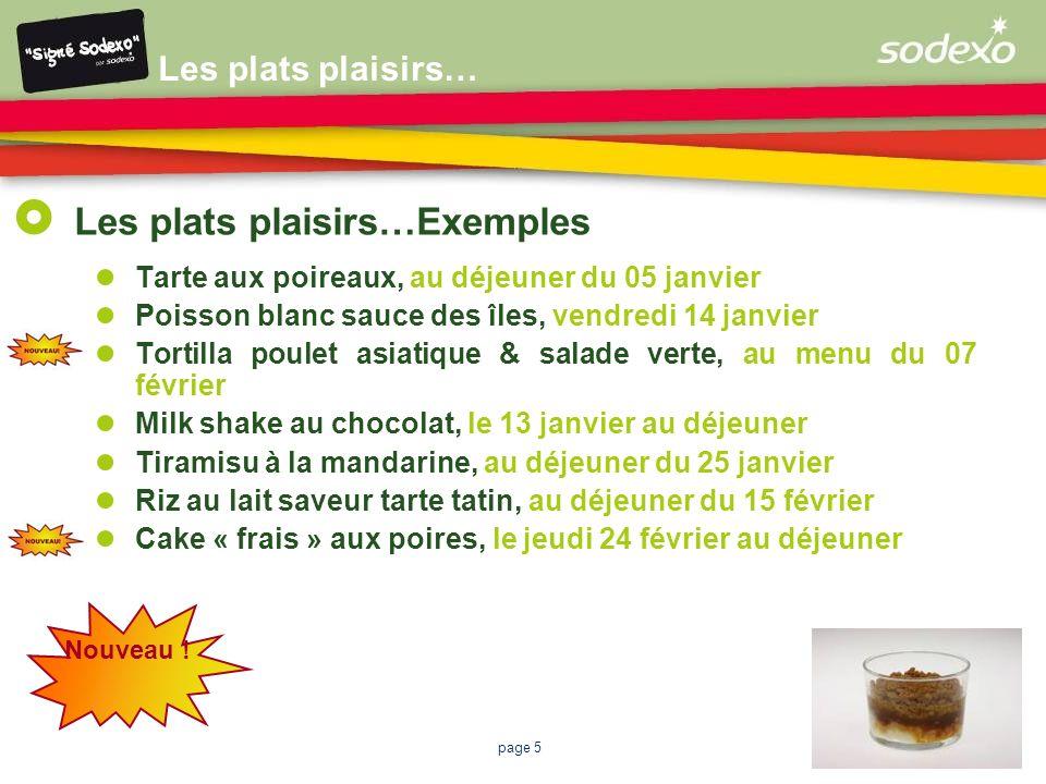 Les plats plaisirs…Exemples