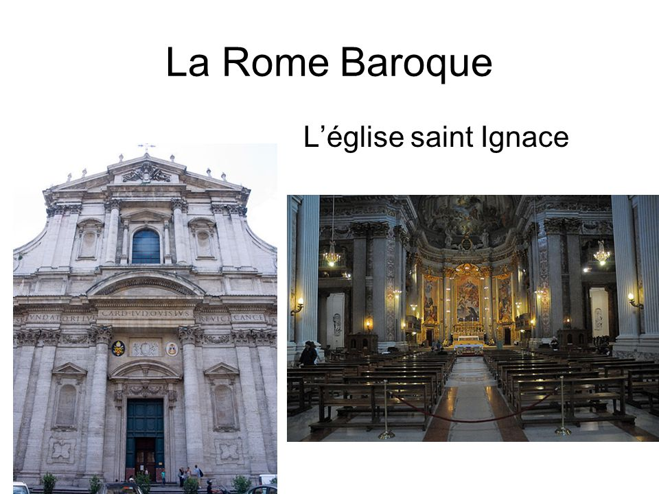 La Rome Baroque L'église saint Ignace