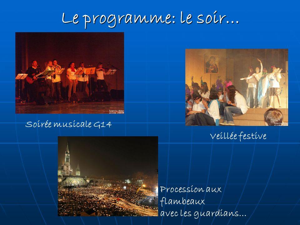 Le programme: le soir… Soirée musicale G14 Veillée festive