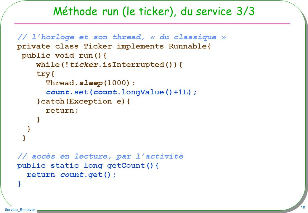 Méthode run (le ticker), du service 3/3