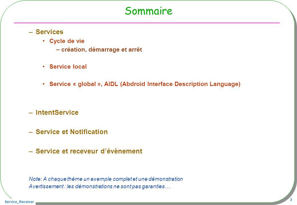 Sommaire Services IntentService Service et Notification