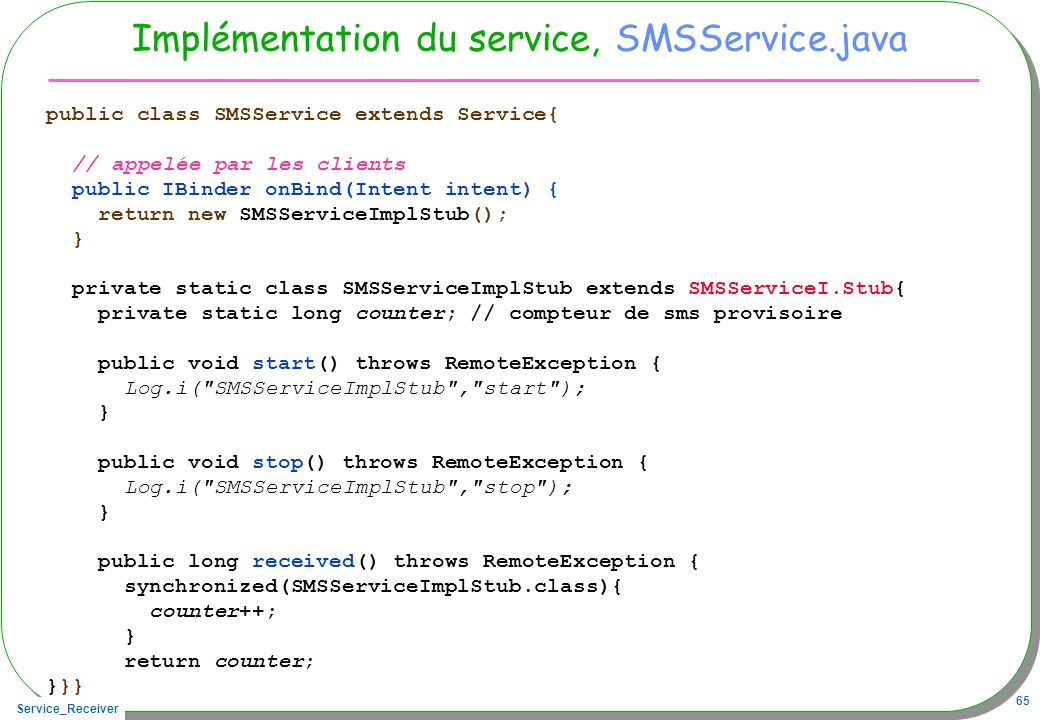 Implémentation du service, SMSService.java