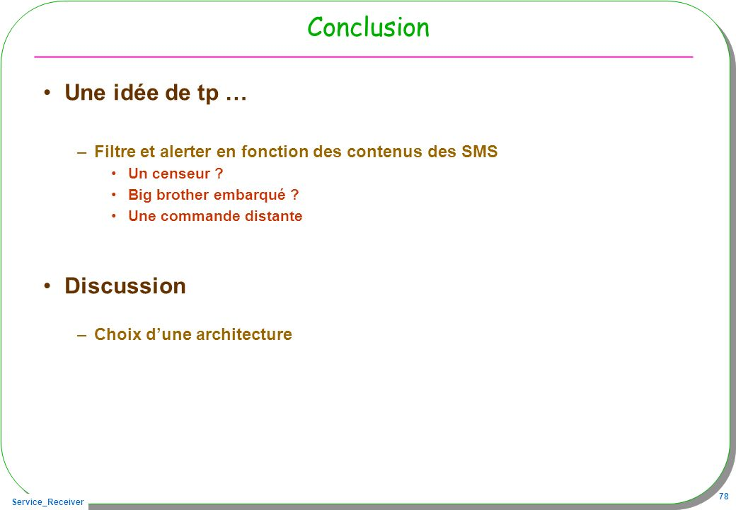 Conclusion Une idée de tp … Discussion