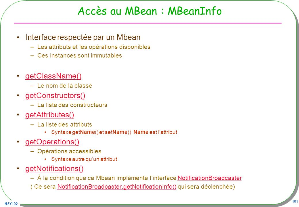 Accès au MBean : MBeanInfo