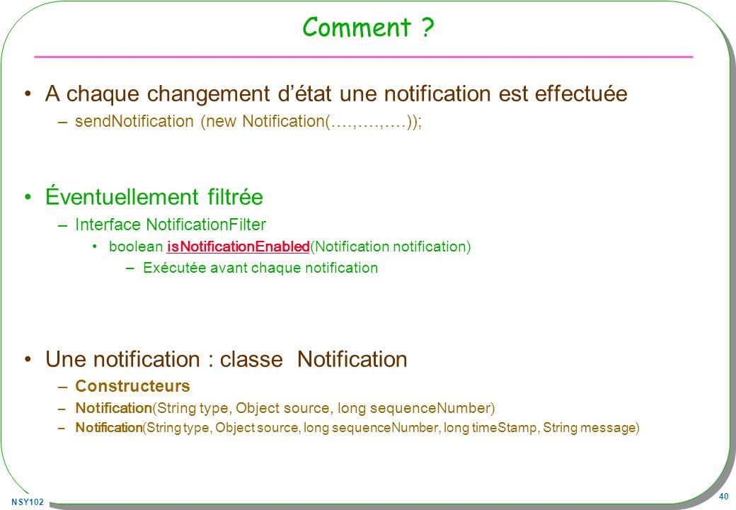 Comment A chaque changement d'état une notification est effectuée