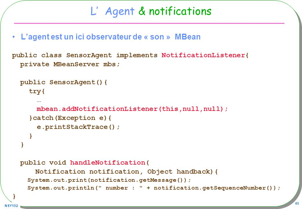 L' Agent & notifications