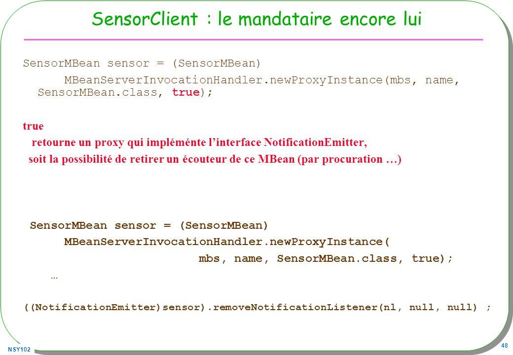 SensorClient : le mandataire encore lui