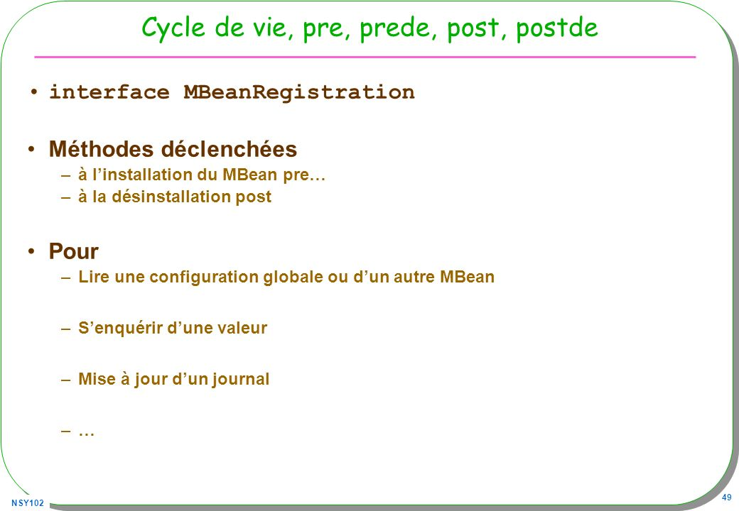 Cycle de vie, pre, prede, post, postde