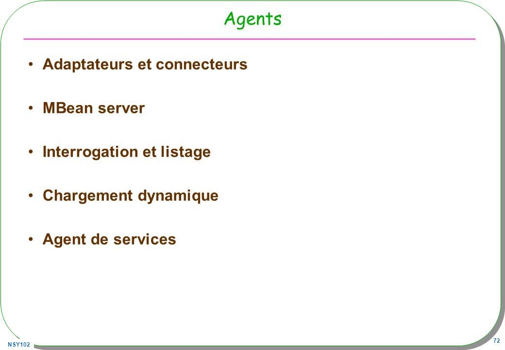 Agents Adaptateurs et connecteurs MBean server