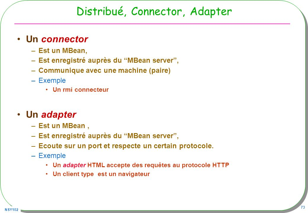 Distribué, Connector, Adapter