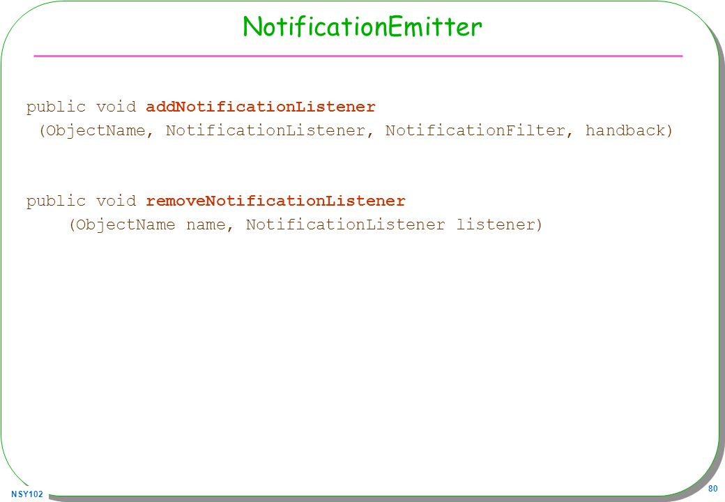 NotificationEmitter public void addNotificationListener