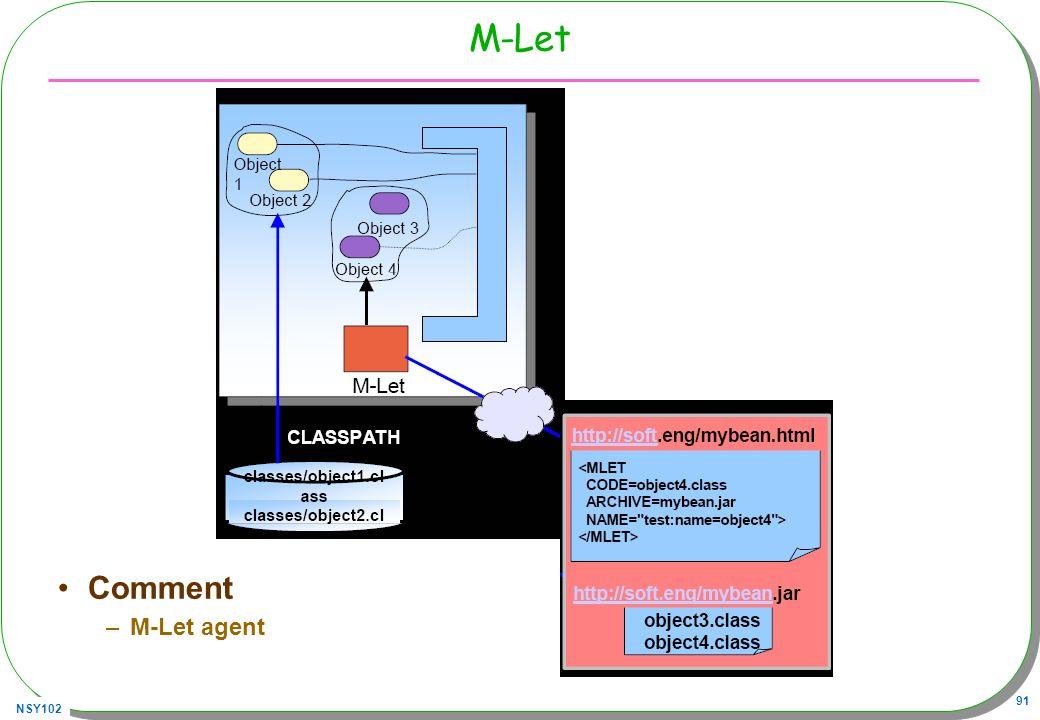 M-Let Comment M-Let agent