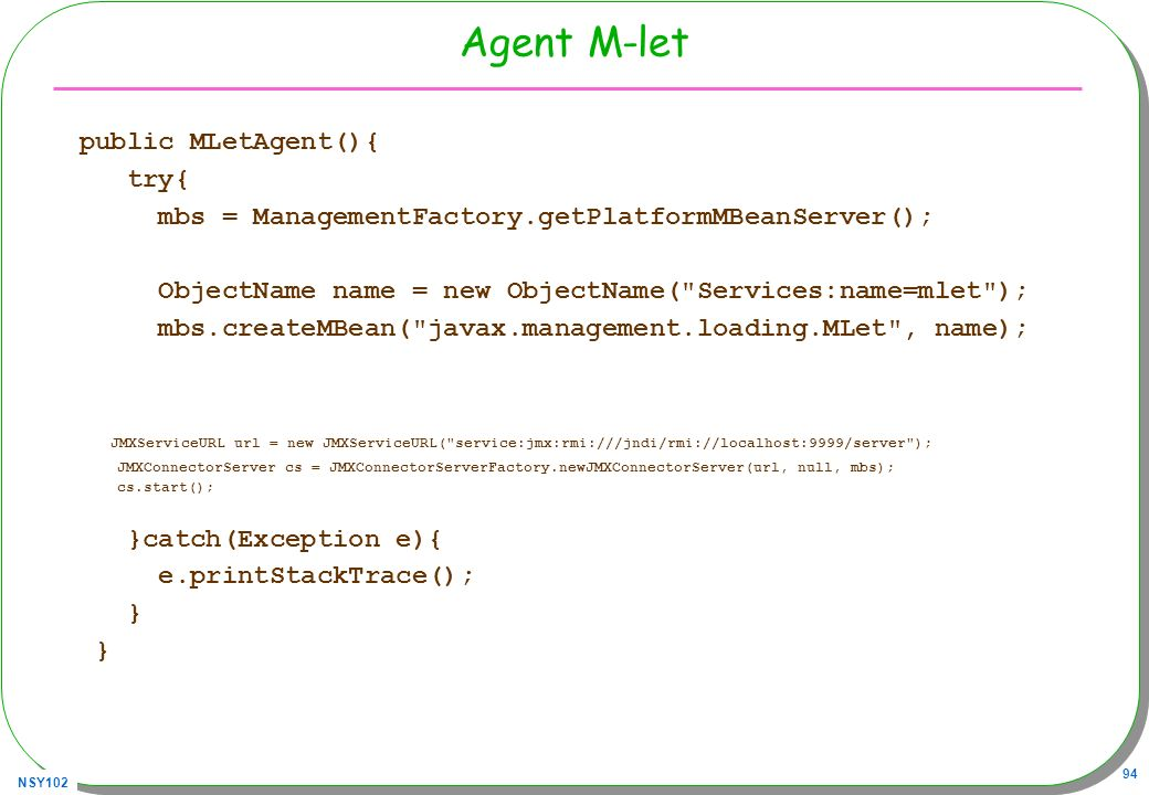 Agent M-let public MLetAgent(){ try{