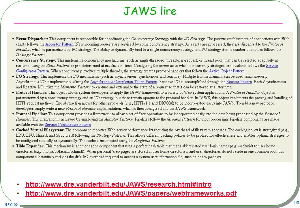 JAWS lire http://www.dre.vanderbilt.edu/JAWS/research.html#intro