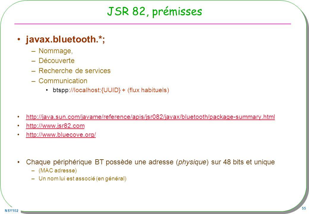 JSR 82, prémisses javax.bluetooth.*; Nommage, Découverte