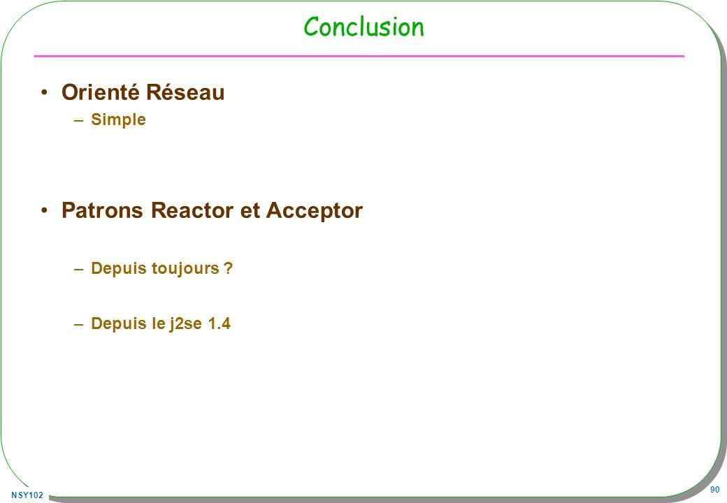 Conclusion Orienté Réseau Patrons Reactor et Acceptor Simple