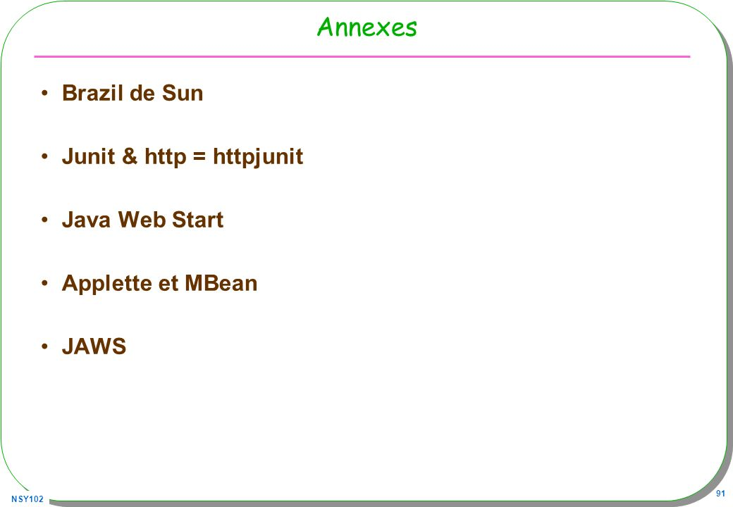 Annexes Brazil de Sun Junit & http = httpjunit Java Web Start