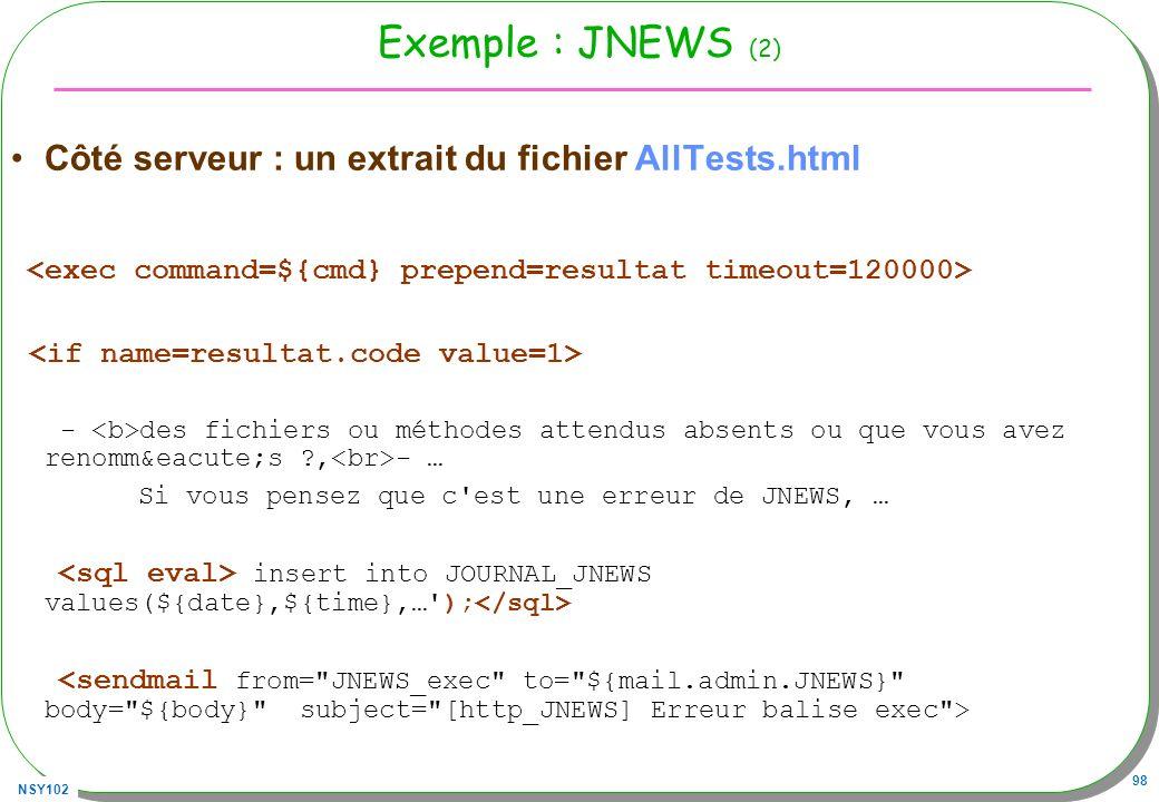 Exemple : JNEWS (2) Côté serveur : un extrait du fichier AllTests.html
