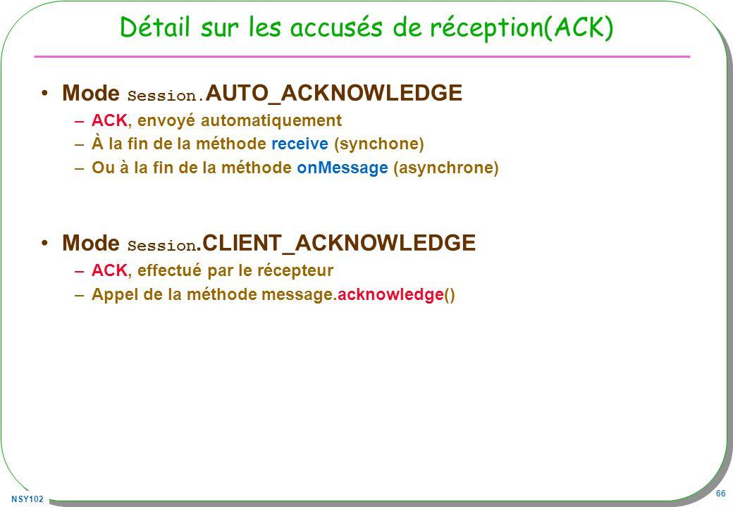 Détail sur les accusés de réception(ACK)