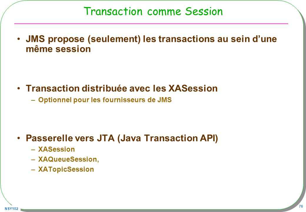 Transaction comme Session