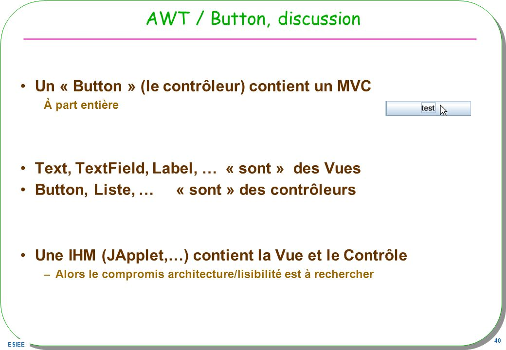 AWT / Button, discussion