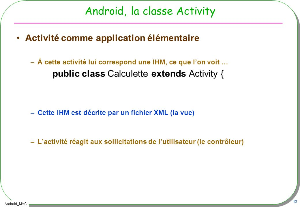 Android, la classe Activity
